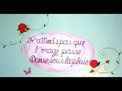 DIY Peindre des fleurs ou une phrase sur un mur
