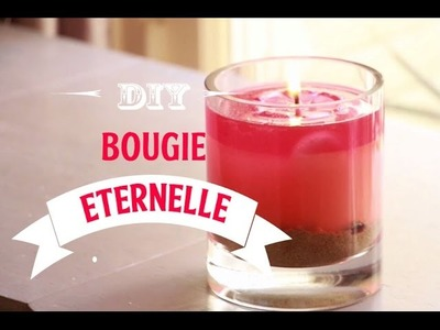 ✮ Recette Minute ✮ Bougie Eternelle ✮ DIY  | Caly Beauty