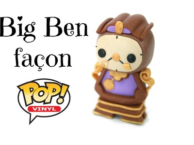 (TUTO) Disney Big Ben façon Pop Funko en fimo - Cogsworth polymer clay