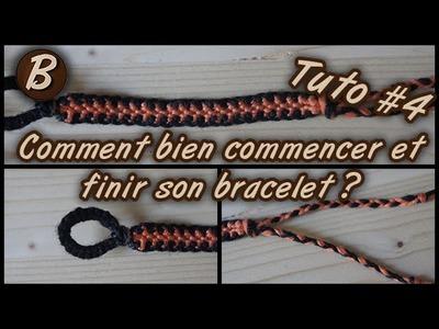 Bien commencer et finir son bracelet brésilien (tutoriel #4)