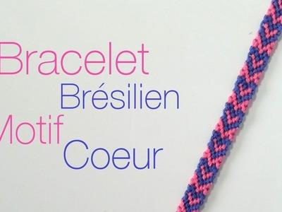 Comment faire un bracelet Brésilien motif Coeur