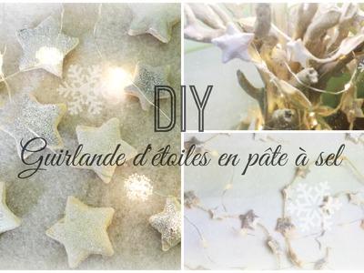 [ D.I.Y de Noël #1 ] : Guirlande d'étoiles en pâte à sel ❆