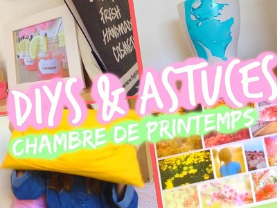 DIY & Astuces : Décorations de Printemps ♡