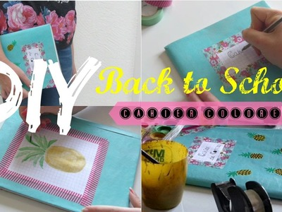 • [DIY Back to School] Cahier Coloré •
