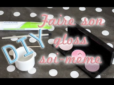 DIY Faire son gloss soi-même