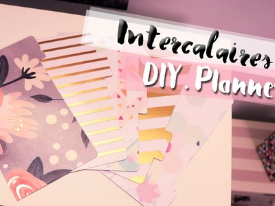 DIY • Intercalaires pour planner | LilieNetwork