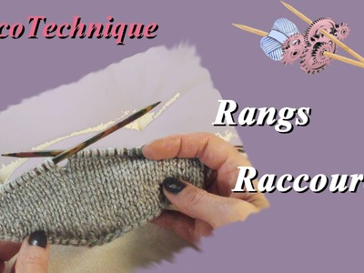 Rangs Raccourcis : La technique