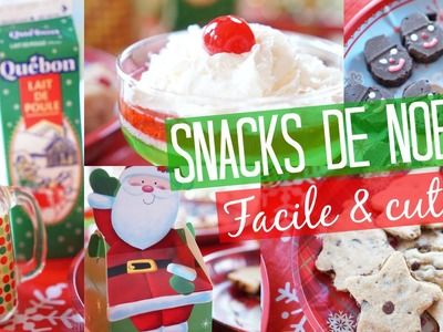 Snacks de Noël | Facile & cute