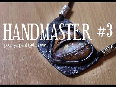 [CONCOURS] . HandMaster by Sergent Guimauve. Étape 3