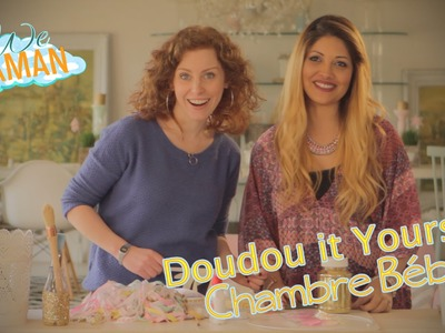 Doudou it Yourself - Chambre de Bébé - We Maman