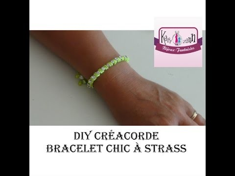 DIY bracelet créacorde chic version strass