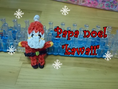 Papa Noel kawaii de gomitas ligas con telar   santa claus on rainbow loom. .le père noël