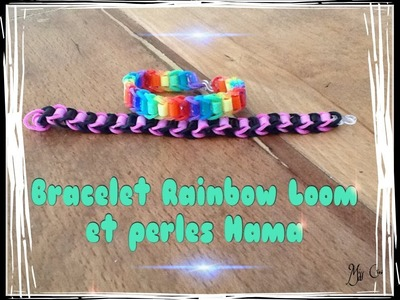 Tuto bracelet rainbow loom et perles Hama en français