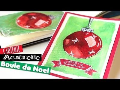 DIY # Tuto - Carte Boule de Noël à l'aquarelle