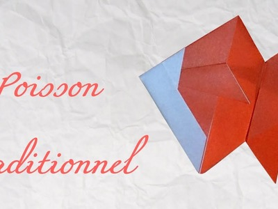 Origami ! Poisson traditionnel - traditional fish [ HD ]