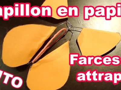 Papillon en papier - Farces et Attrapes [TUTO]