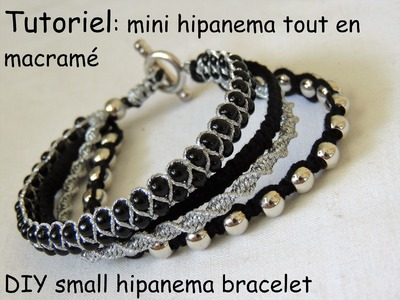 "Bracelet inspiration ""mini"" hipanema tout en macramé DIY small hipanema bracelet"