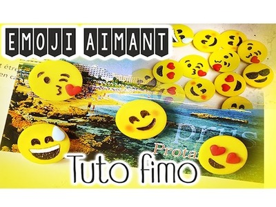 TUTO FIMO : Emoji DIY polymere