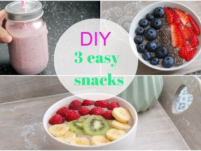 DIY : 3 snacks healthy facile à faire !