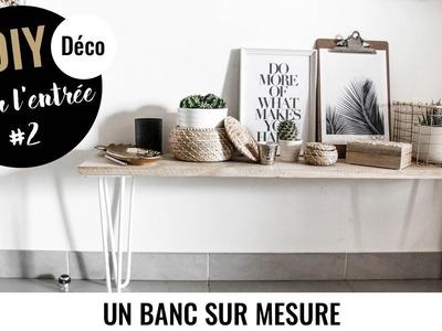 DIY DECO #2 - UN BANC SUR-MESURE POUR L'ENTRÉE AVEC RIPATON