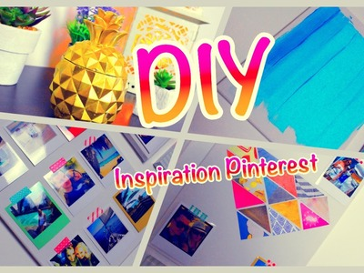 [DIY N°3] DECO INSPIRATION PINTEREST