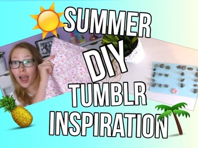 DIY D'ÉTÉ INSPIRATION TUMBLR!! | LoveEnjoy Dreamer
