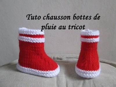 TUTO BOTTES DE PLUIE MARIN BEBE AU TRICOT FACILE bootie knitting baby boots