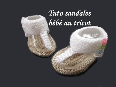 TUTO SANDALES SPARTIATES BEBE AU TRICOT baby sandals knitting