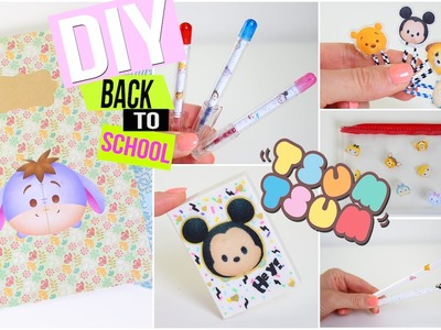DIY BACK TO SCHOOL 2016┋TSUM TSUM DISNEY customisez vos fournitures ! pas cher. facile DIY Francais