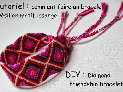 Comment faire un bracelet brésilien losange (DIY diamond friendship bracelet)