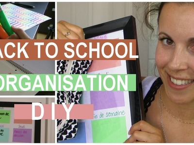 Back to school | Trucs d'organisation #DIY