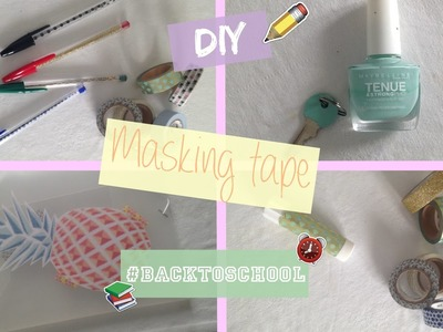 DIY Back To School français | Masking Tape