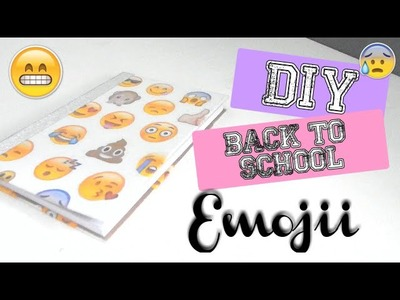 DIY BACK TO SCHOOL ( français ) 2016 : Agenda Emojii ( dernière minute )