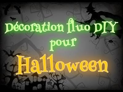 Décoration Fluo DIY pour Halloween