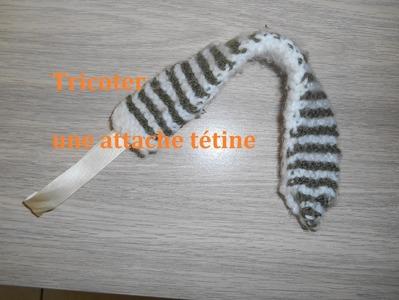 Tricoter une attache tétine ou attache tutu pour bébé