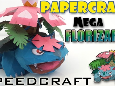 Papercraft - MEGA Florizarre - Le SpeedCraft de la réalisation !