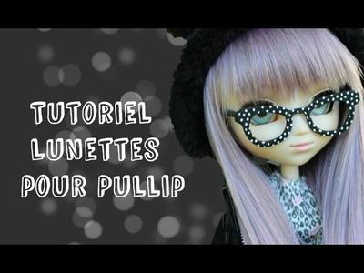 Tutoriel - Lunettes pour Pullip -