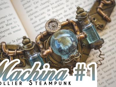 { TUTORIEL } - MACHINA #1 - Collier Steampunk