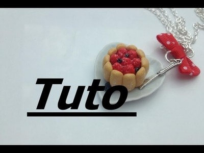 Tuto Fimo - Charlotte aux fraises