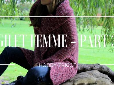 TUTO TRICOT DÉBUTANT (DIY) - GILET FEMME PARTIE 3.4 - LES MANCHES