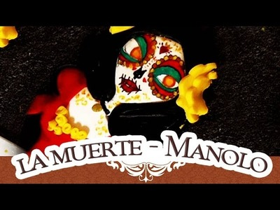 TUTO FIMO: LA MUERTE CATRINA   LA LÉGENDE DE MANOLO.Polymerclay tutorial
