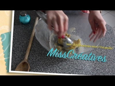 Leçon - De la pâte polymère maison ?