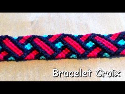Tutoriel : Bracelet brésilien motif croix (intermédiaire)