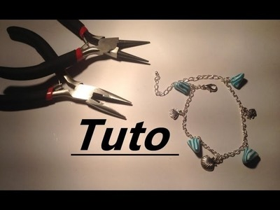 Tuto montage - Bracelet