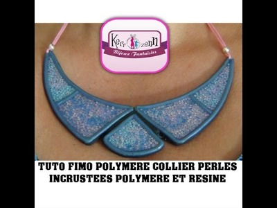 TUTO POLYMERE ET RESINE COLLIER PERLES ROCAILLES  INCRUSTEES EFFET CLOISONNE