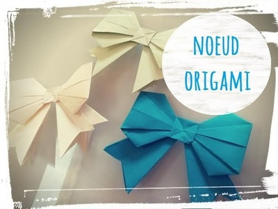 Tuto : noeud origami