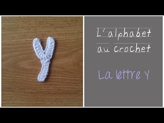 ALPHABET au crochet en français : La Lettre Y au crochet