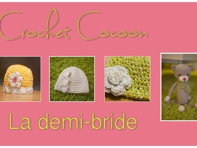 Cours crochet débutant : La demi-bride