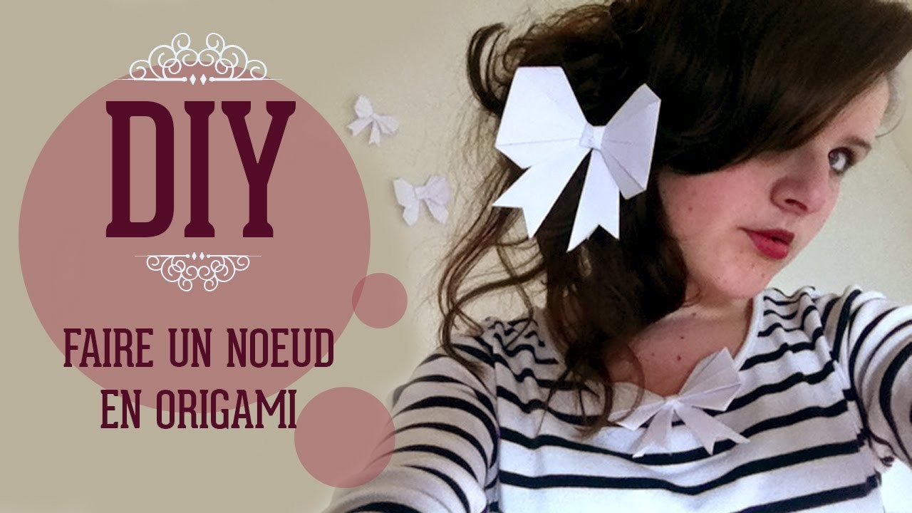 DIY - Faire un noeud en origami
