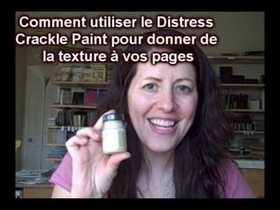Explication du Crackle Paint dans le Scrapbooking par Bernadine segui